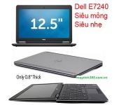 Laptop Dell Latitude E7240 cũ :core i5-4300u / 4gb / ssd 128gb / 12.5 inch