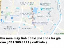 Thu mua máy tính cũ tại phố chùa hà giá cao nhất 0913651111