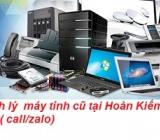 Thu mua máy tính cũ tại Hoàn Kiếm giá cao nhất 0913651111
