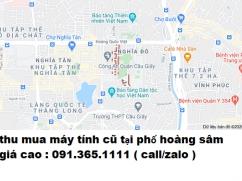 Thu mua máy tính cũ tại phố hoàng sâm giá cao nhất 0913651111