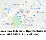 Thu mua máy tính cũ tại Nguyễn Xuân Linh giá cao nhất 0913651111