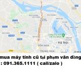 Thu mua máy tính cũ tại Phạm Văn Đồng giá cao nhất 0913651111