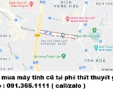 Thu mua máy tính cũ tại phố Tôn Thất Thuyết giá cao nhất 0913651111