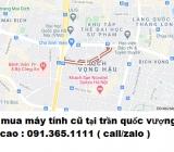 Thu mua máy tính cũ tại phố Trần Quốc Vượng giá cao nhất 0913651111