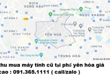Thu mua máy tính cũ tại phố Yên Hòa giá cao nhất 0913651111