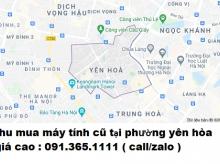 Thu mua máy tính cũ tại phường Yên Hòa 0913651111