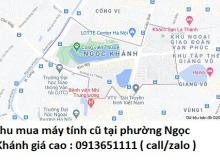 Thu mua máy tính cũ tại phường Ngọc Khánh 0913651111