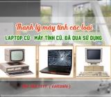 Thu mua máy tính cũ giá cao tại Hà Nội 0913651111 uy tín , nhanh gọn