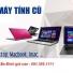 Thu mua máy tính cũ tại ba Đình giá cao nhất 0913651111