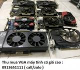 Thu mua VGA máy tính cũ giá cao