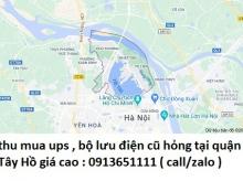 Thu mua UPS , bộ lưu điện cũ hỏng tại quận Tây Hồ 0913651111