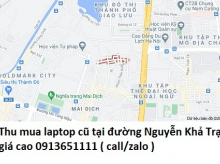 Thu mua laptop cũ tại đường Nguyễn Khả Trạc 0913651111