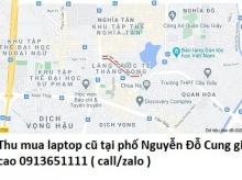 Thu mua laptop cũ tại phố Nguyễn Đỗ Cung 0913651111