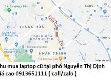 Thu mua laptop cũ tại phố Nguyễn Thị Định 0913651111