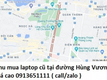 Thu mua laptop cũ tại đường Hùng Vương 0913651111