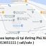 Thu mua laptop cũ tại đường Phú Xá 0913651111