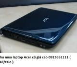 Thu mua laptop Acer cũ 0913651111
