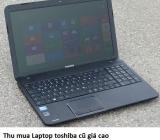 Thu mua Laptop toshiba cũ 0913651111