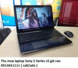 Thu mua laptop Sony Z Series cũ 0913651111