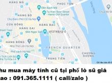 Thu mua máy tính cũ tại phố lò sũ giá cao nhất 0913651111