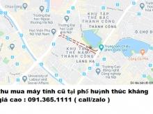 Thu mua máy tính cũ tại phố huỳnh thúc kháng giá cao nhất 0913651111